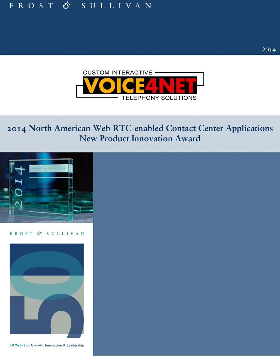 Contact Center Applications New Product Innovation Award