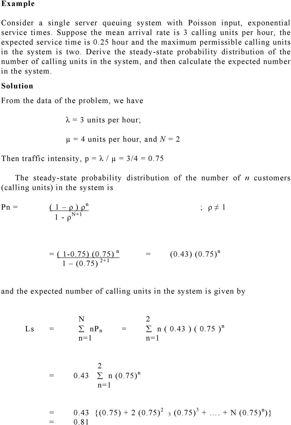 Derive the steady-state probability distribution of the number of calling units in the system, and then calculate the expected number in the system.