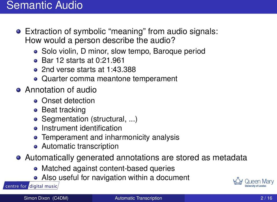 388 Quarter comma meantone temperament Annotation of audio Onset detection Beat tracking Segmentation (structural,.