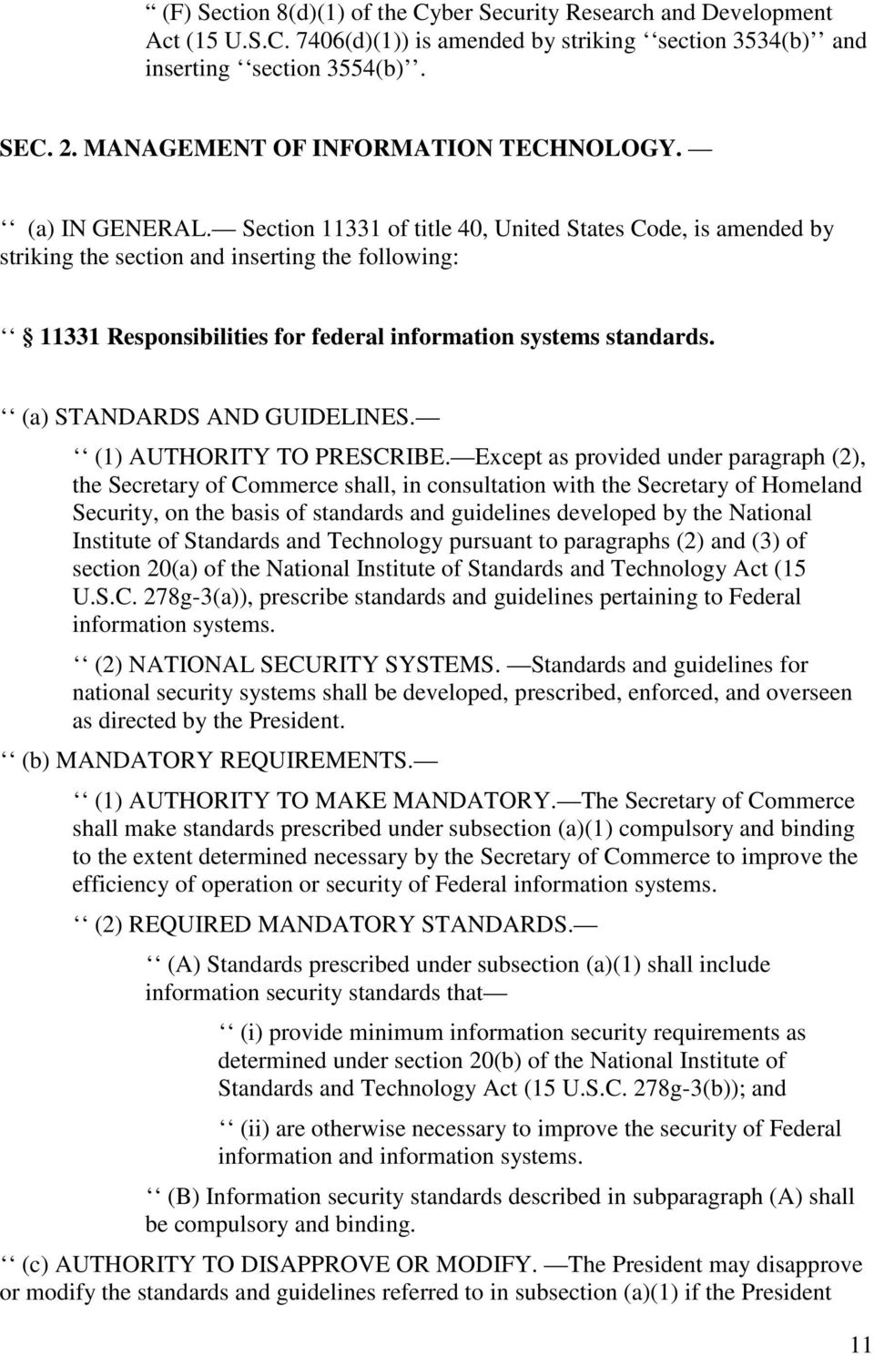 Section 11331 of title 40, United States Code, is amended by striking the section and inserting the following: 11331 Responsibilities for federal information systems standards.