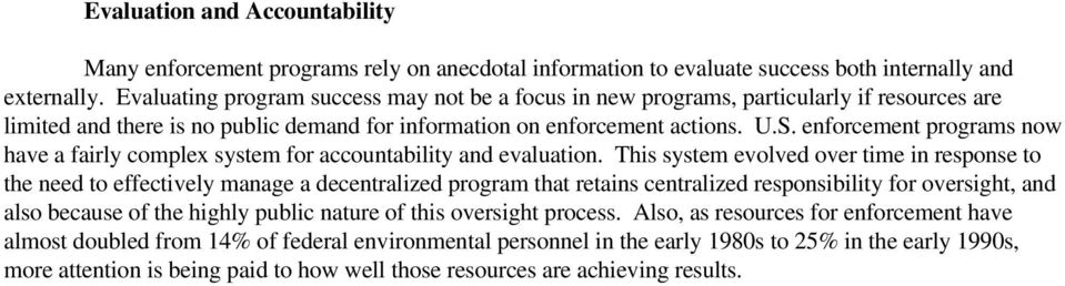 enforcement programs now have a fairly complex system for accountability and evaluation.
