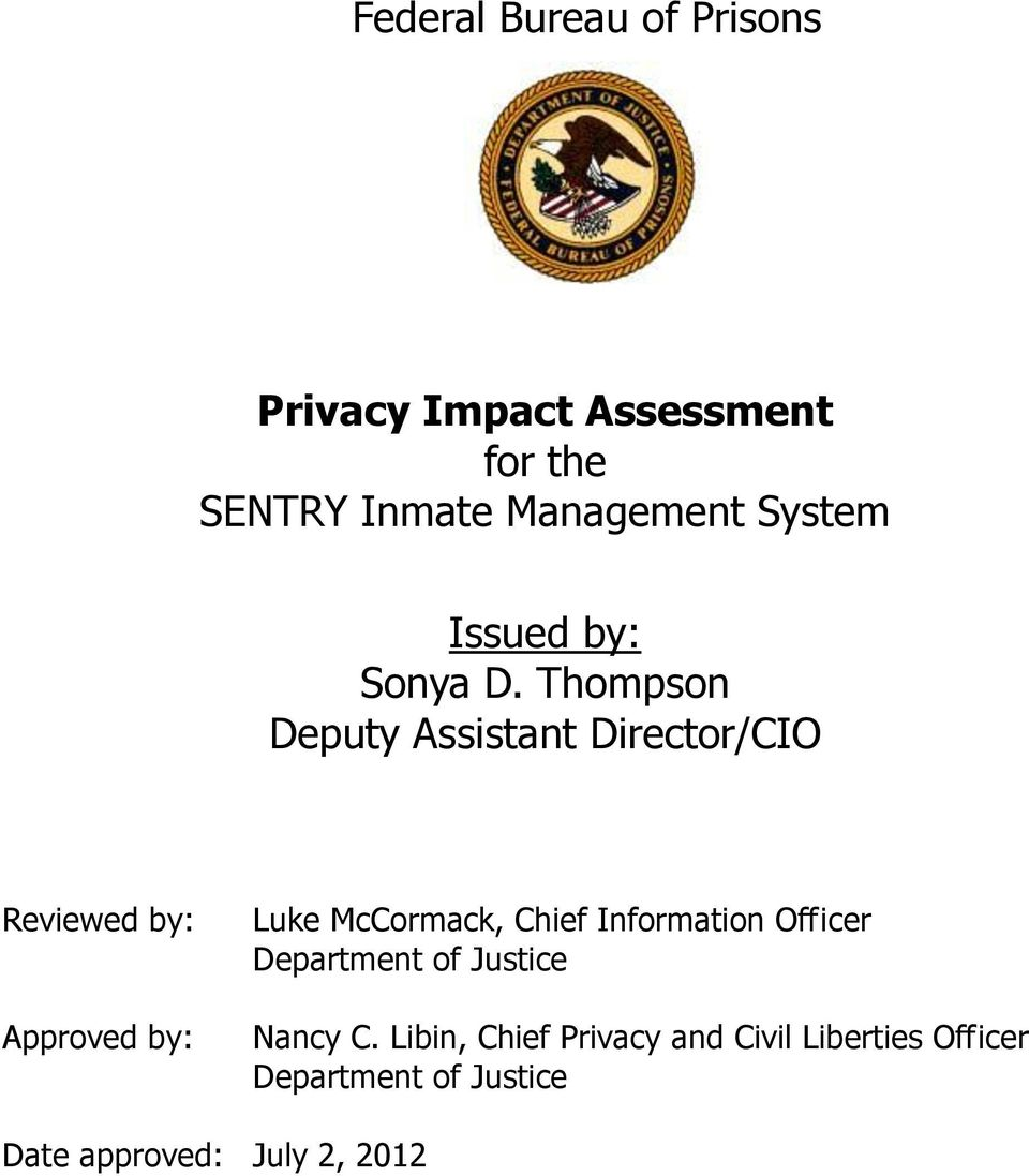 Thompson Deputy Assistant Director/CIO Reviewed by: Approved by: Luke McCormack, Chief