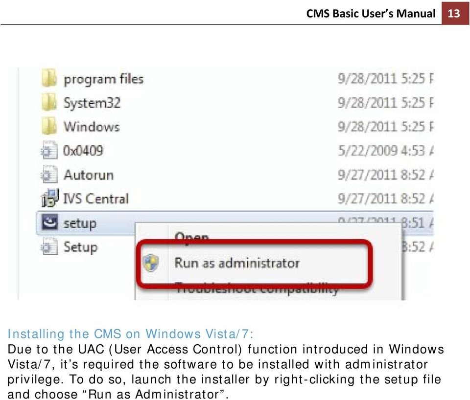 required the software to be installed with administrator privilege.