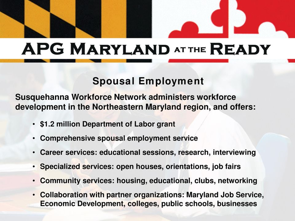 2 million Department of Labor grant Comprehensive spousal employment service Career services: educational sessions, research,
