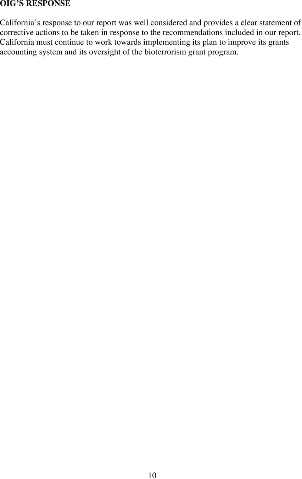included in our report.