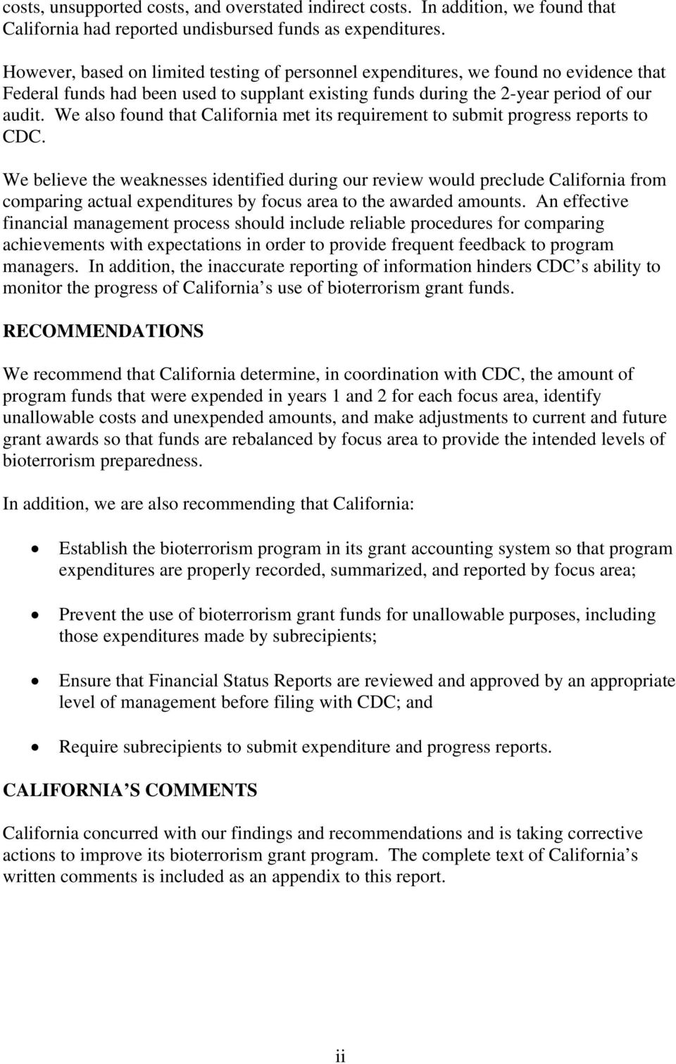 We also found that California met its requirement to submit progress reports to CDC.