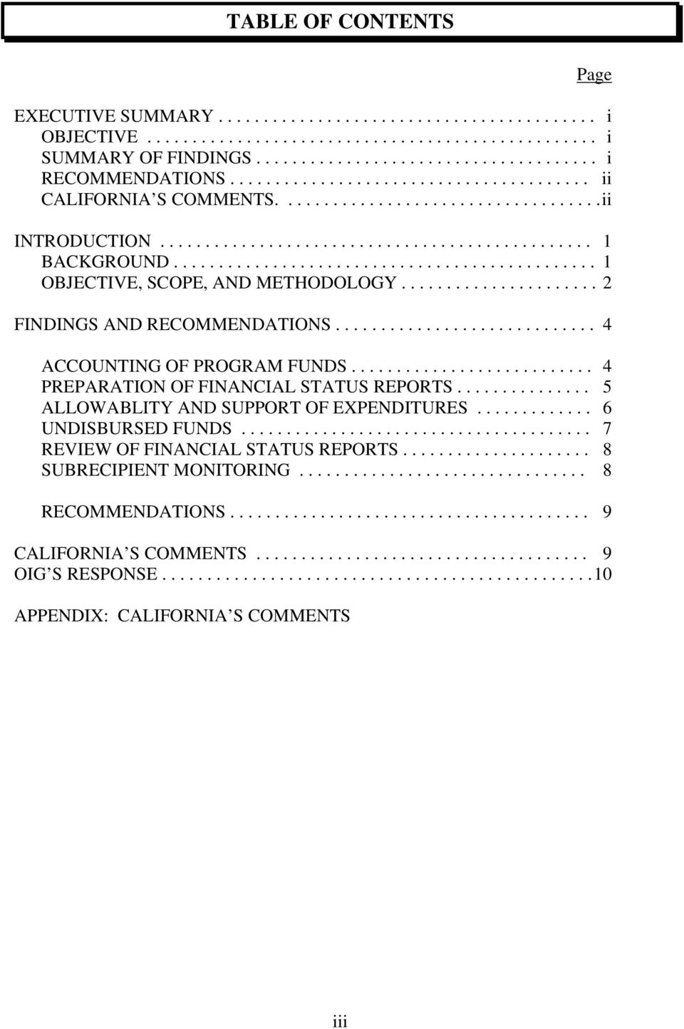 .............................................. 1 OBJECTIVE, SCOPE, AND METHODOLOGY...................... 2 FINDINGS AND RECOMMENDATIONS............................. 4 ACCOUNTING OF PROGRAM FUNDS.
