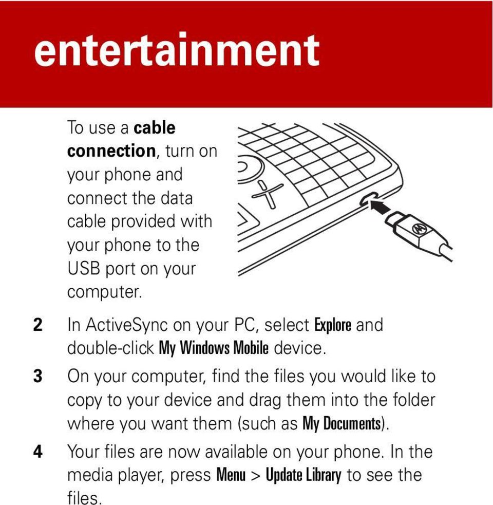3 On your computer, find the files you would like to copy to your device and drag them into the folder where you want them