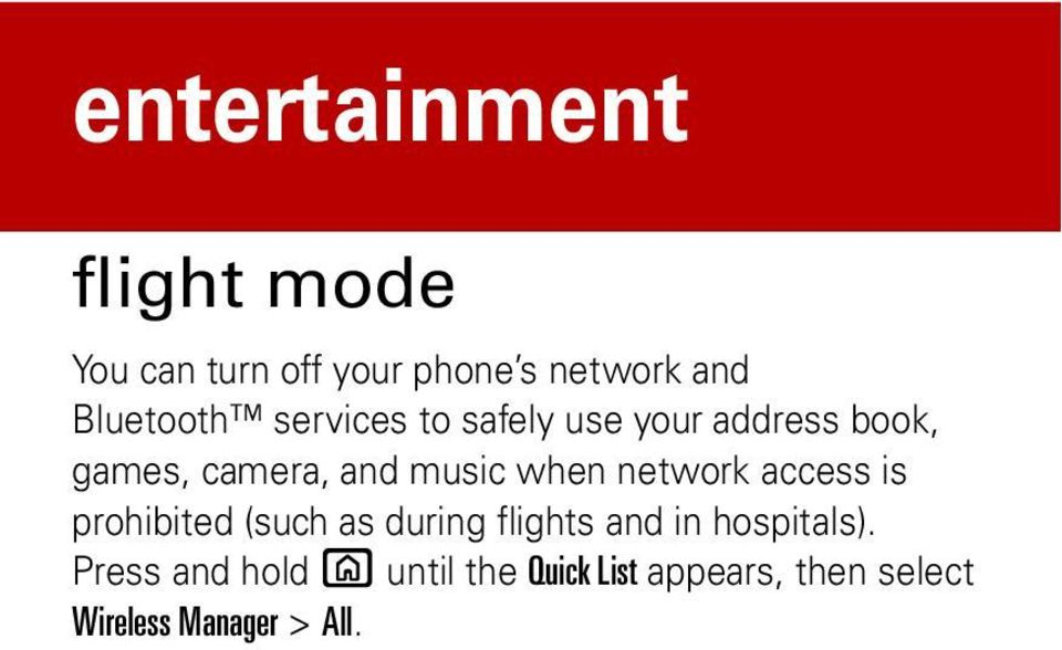 music when network access is prohibited (such as during flights and in