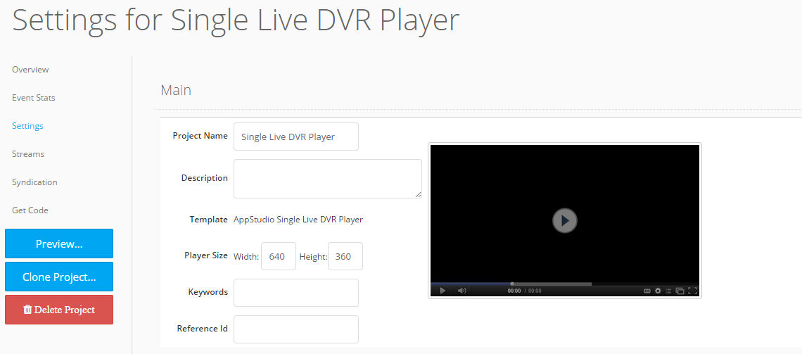 3. Select the Settings tab. The Settings screen opens for that particular live DVR project. From this location you can access and edit DVR player information.
