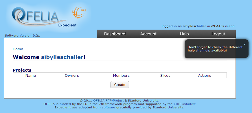 Figure 5: OFELIA Expedient Dashboard at First Login 3.