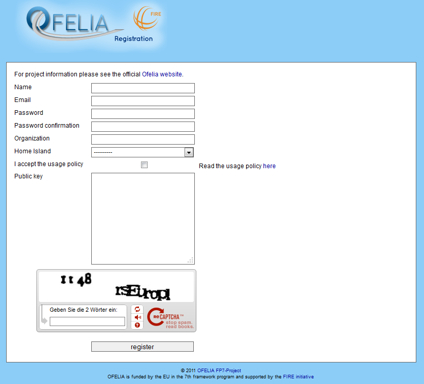 Figure 2 OFELIA Page for Registration of New Users 2.2 Configure the VPN to Access the OFELIA Testbed For security reasons, OFELIA's experimental environment is accessible only via gateways.