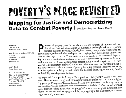 January-February 2009. Maya Roy and Jason Reece. Poverty s Place Revisited: Mapping for Justice & Democratizing Data to Combat Poverty.