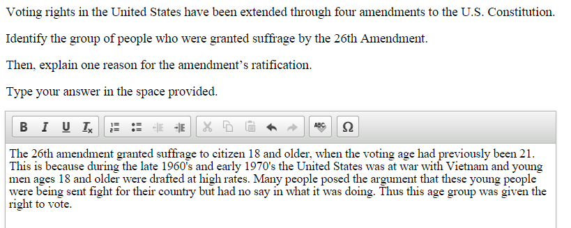 Sample Response: 2 points Notes on Scoring This response earns full credit (2 points) because it correctly identifies the group that was granted voting rights by the 26th Amendment ( The 26th