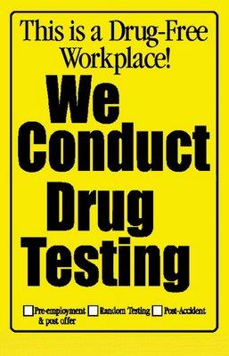 maintain a drug-free workplace. Drug testing, when done properly, is quite accurate and has standardized procedures to ensure fairness.