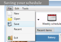 Saving your schedule You can save your schedule settings and edit them later rather than starting over from scratch each