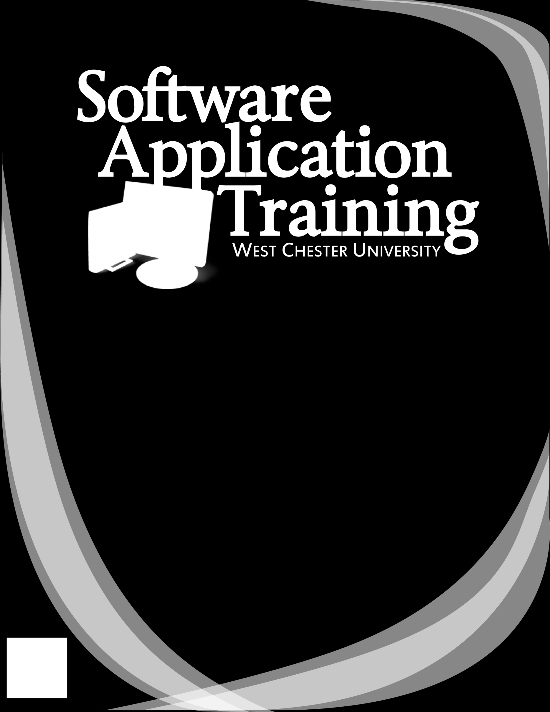 Smart Podium Basics Copyright 2012, Software Application Training, West Chester University.