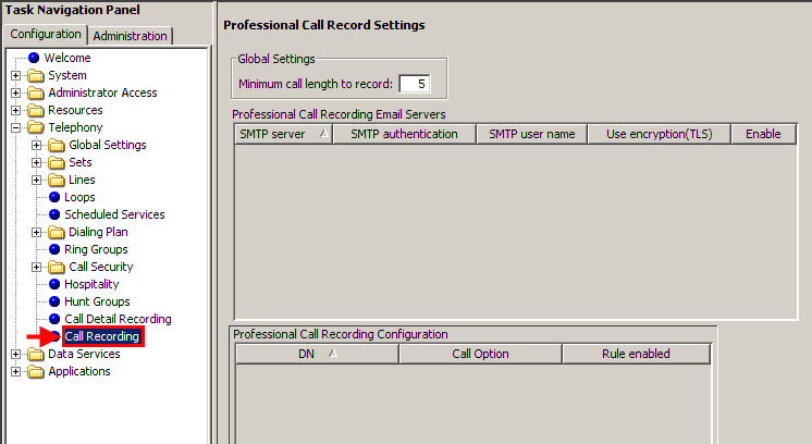 Accessing Professional Call Recording Configuration Once Element Manager is open, you can access the Professional Call Recording screen by: 1. Clicking on the Telephony menu. 2.