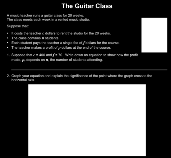 BEFORE THE LESSON Assessment task: The Guitar Class (15 minutes) Have the students do this task in class or for homework, a day or more before the formative assessment lesson.