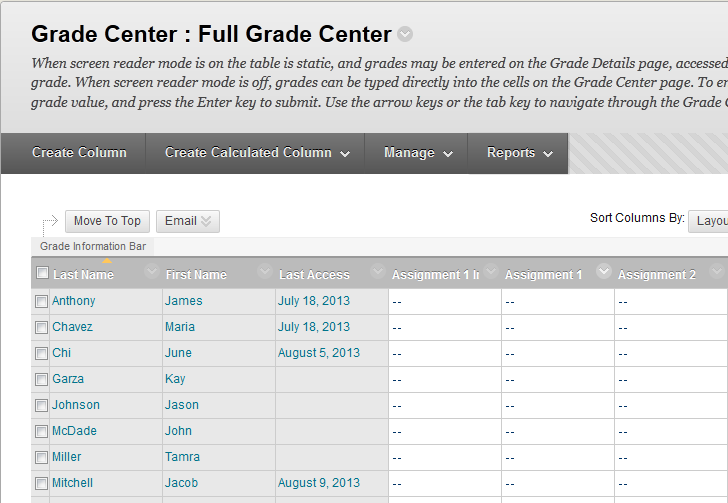 Dallas County Community College District Create a Grade Column (in the Grade Center) Now we will show you how to create a