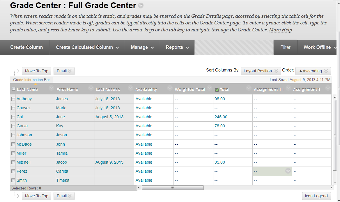 Dallas County Community College District Grades Scroll down to see all the students Scroll right and left to see all