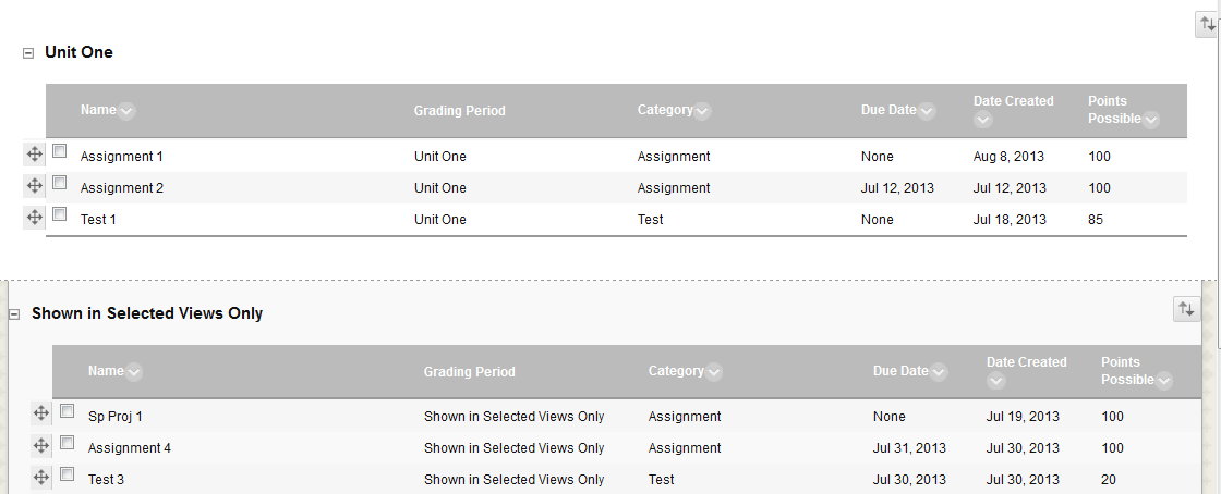 ecampus 103 Version 9.1 11. Select the columns you wish to be in the Unit One Grading Period. 12.