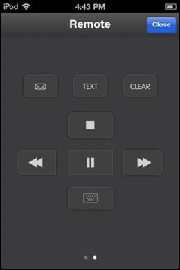 On screen Fetch TV remote Select to use your mobile device like a remote for controlling your connected set top box. Select Close to exit from the on screen remote.
