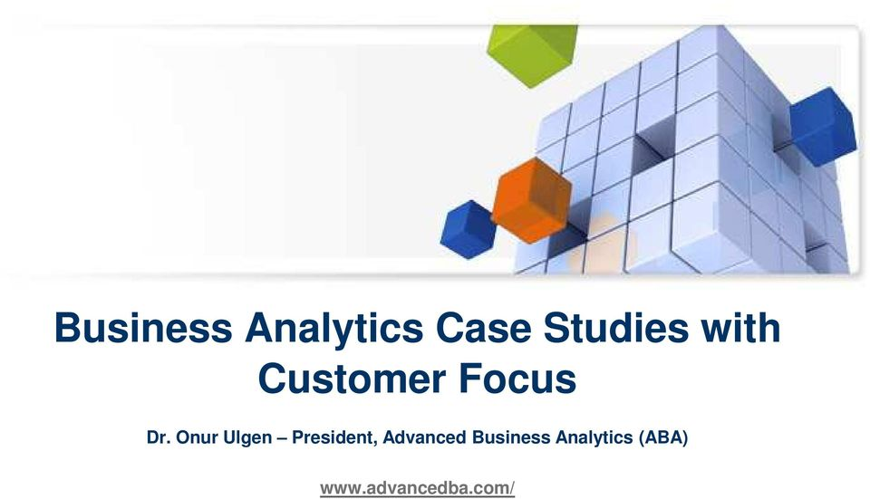 case studies for business analytics Big data case studies analytics big data business intelligence macy's use case why paychex has predictive analytics to thank for staying in business.
