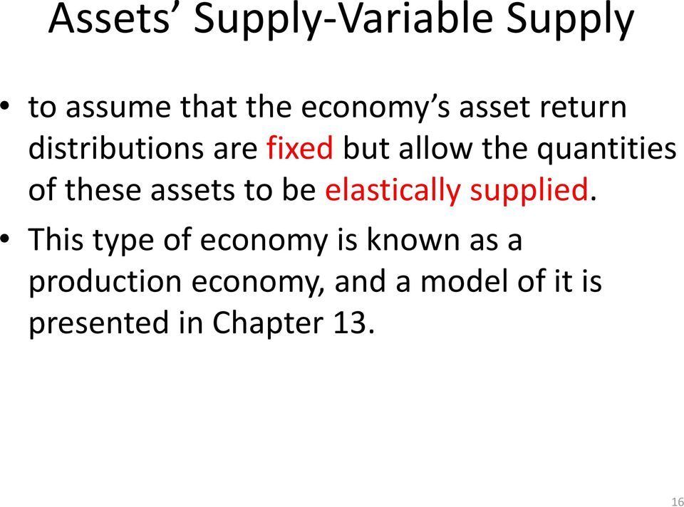 assets to be elastically supplied.