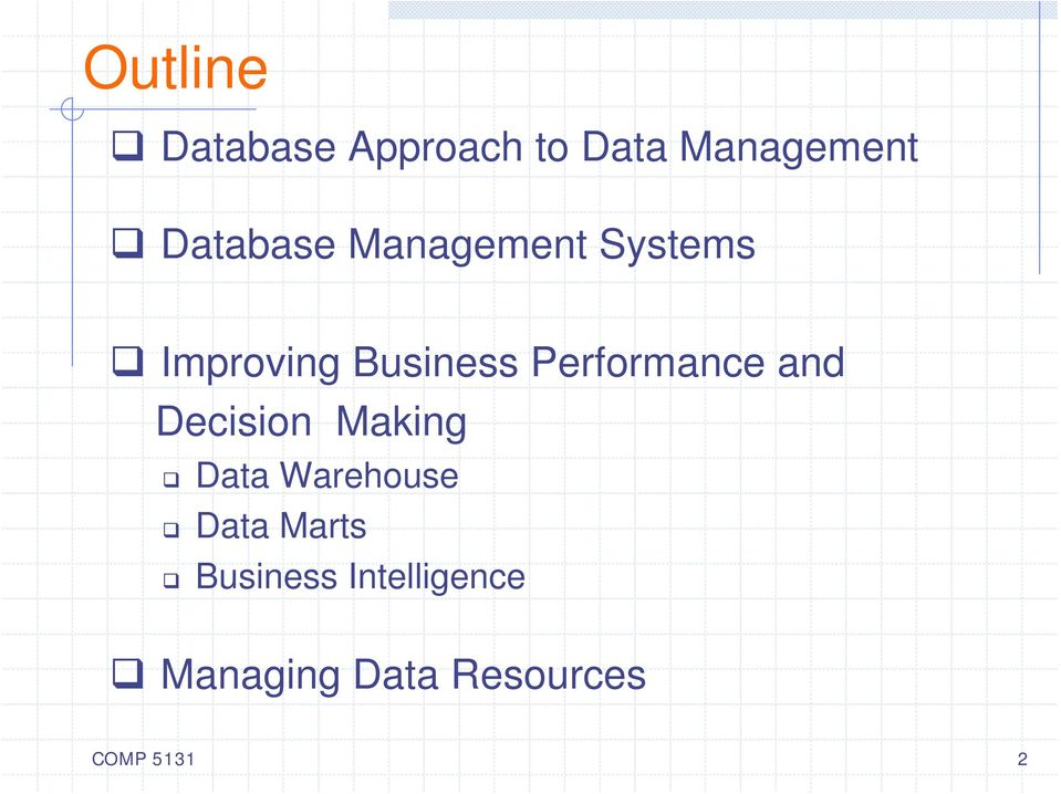 Performance and Decision Making Data Warehouse Data