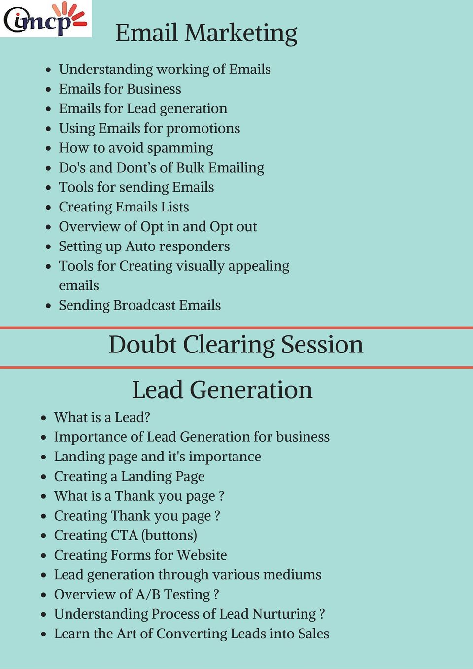 Lead Generation What is a Lead? Importance of Lead Generation for business Landing page and it's importance Creating a Landing Page What is a Thank you page? Creating Thank you page?