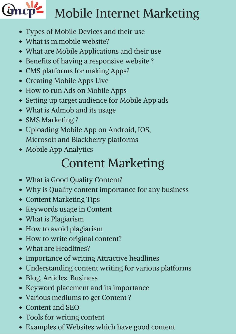 Uploading Mobile App on Android, IOS, Microsoft and Blackberry platforms Mobile App Analytics Content Marketing What is Good Quality Content?