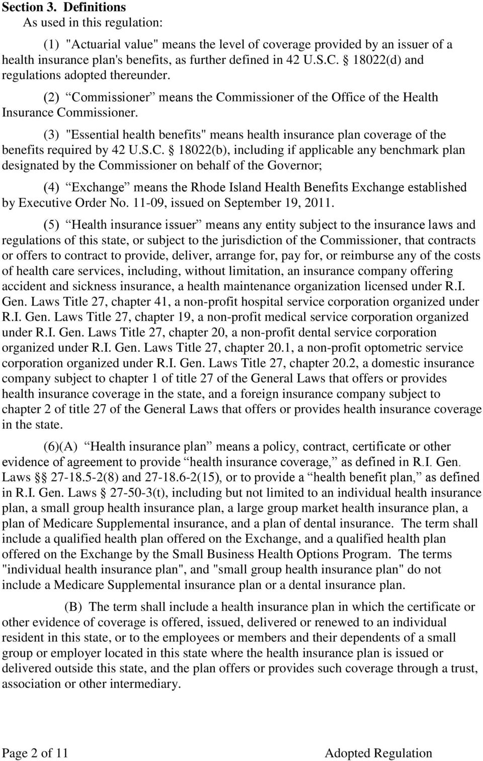 "(3) ""Essential health benefits"" means health insurance plan coverage of the benefits required by 42 U.S.C."