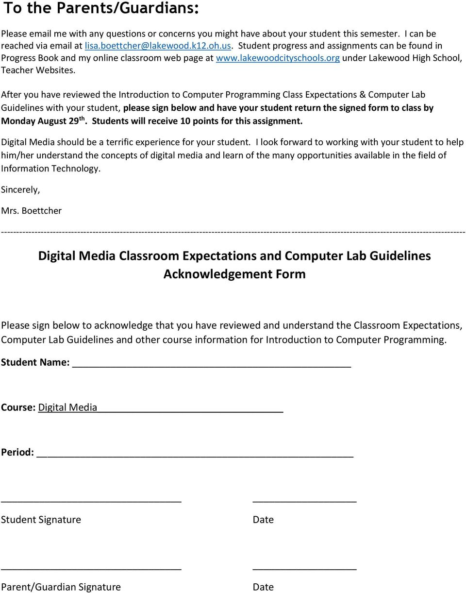After you have reviewed the Introduction to Computer Programming Class Expectations & Computer Lab Guidelines with your student, please sign below and have your student return the signed form to