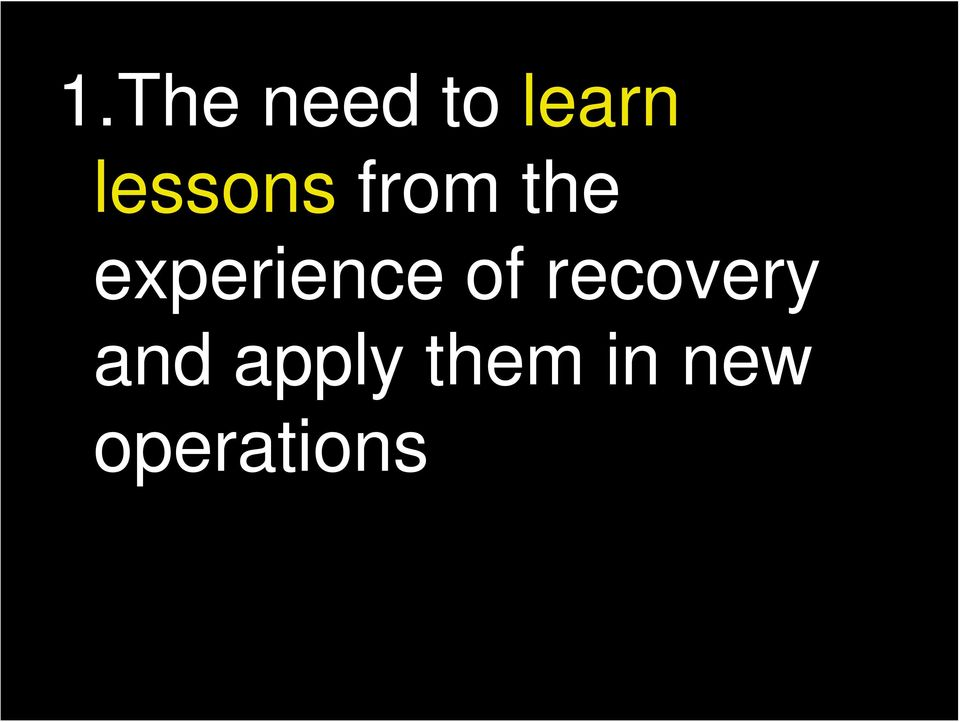 experience of recovery