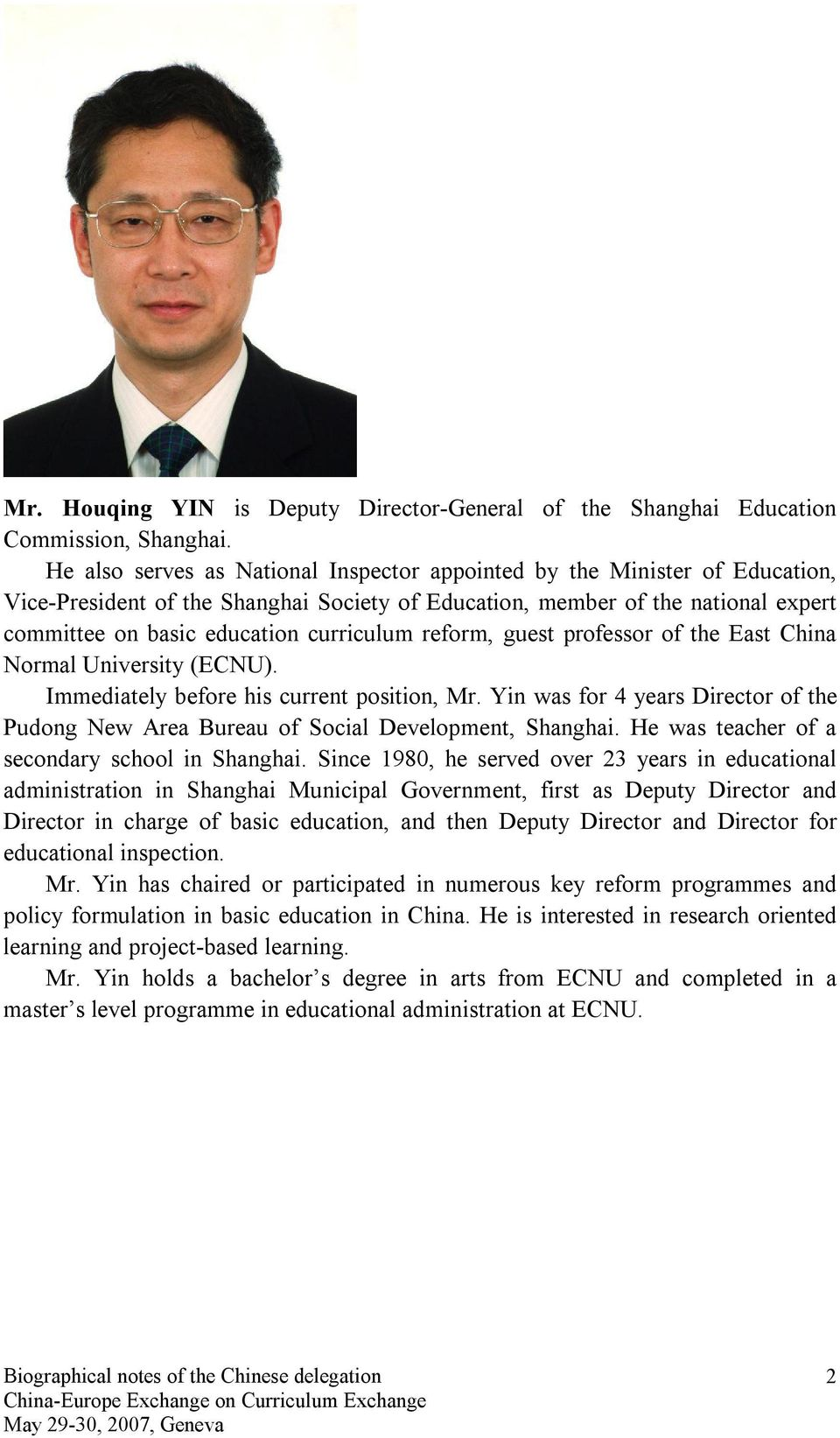 reform, guest professor of the East China Normal University (ECNU). Immediately before his current position, Mr.