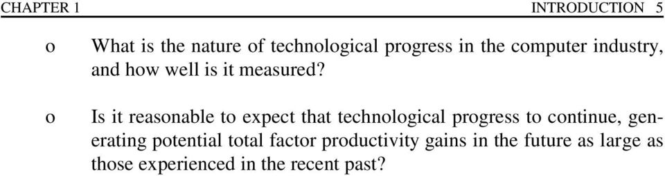 Is it reasonable to expect that technological progress to continue, generating
