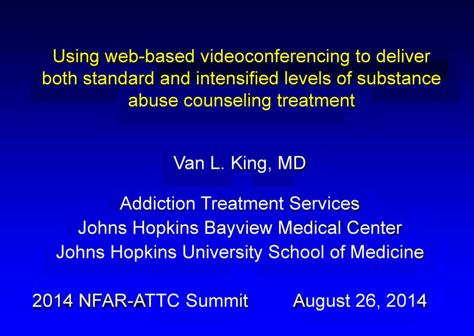 King, MD Addiction Treatment Services Johns Hopkins Bayview Medical