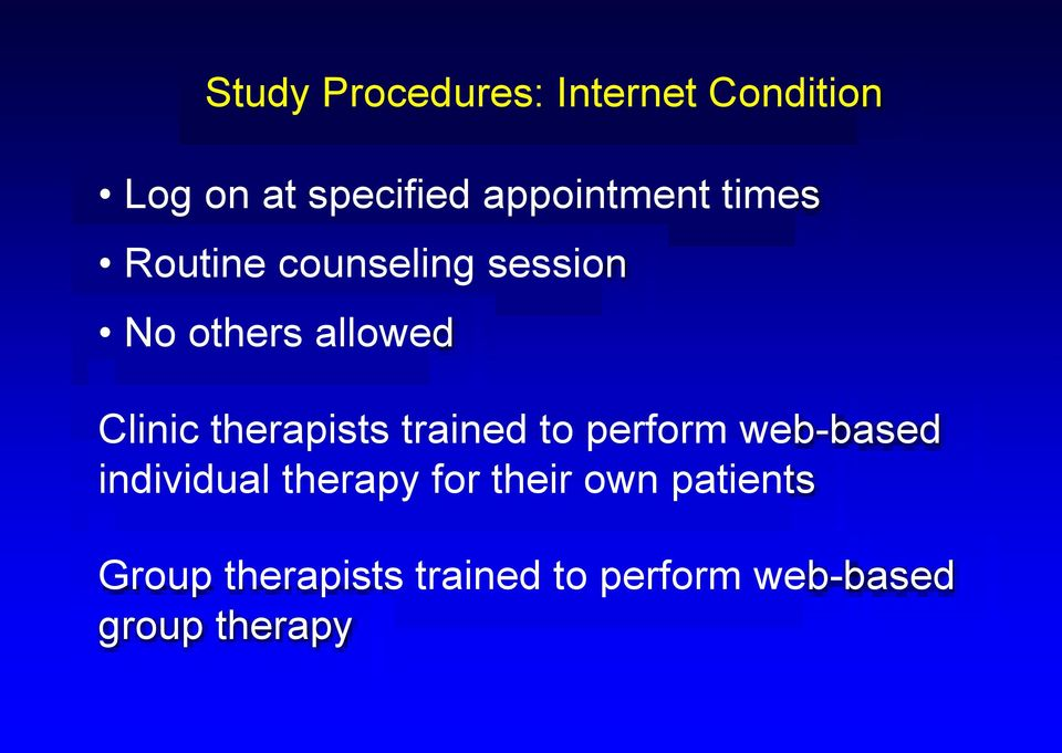 Clinic therapists trained to perform web-based individual therapy