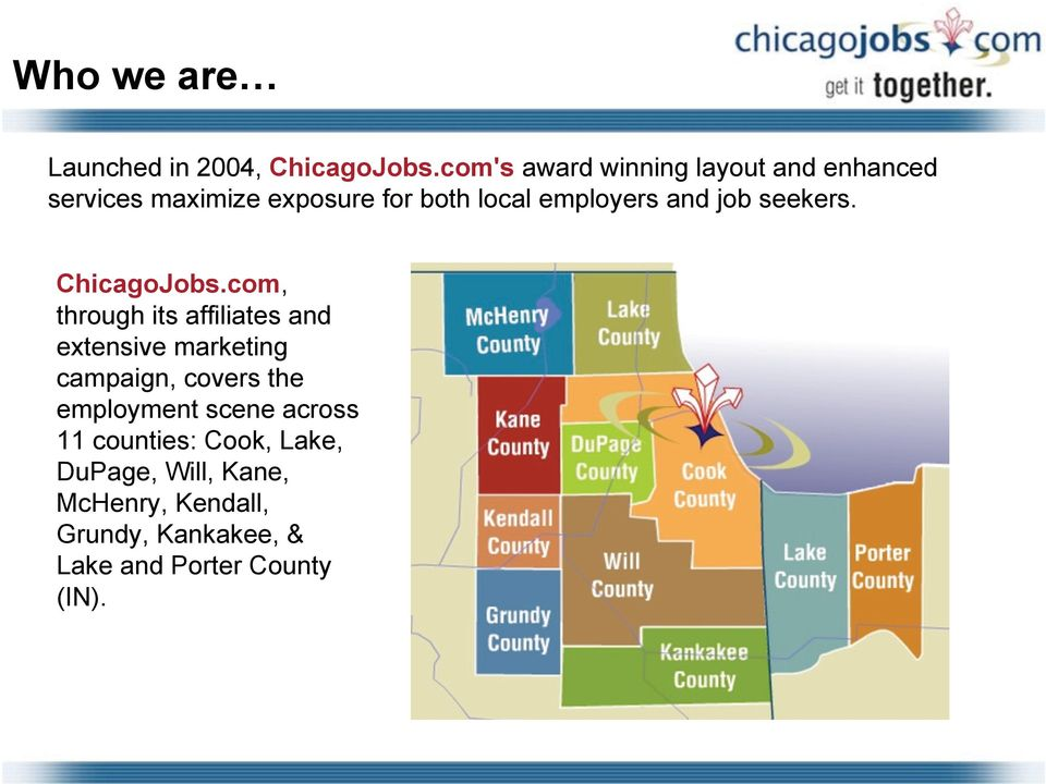 and job seekers. ChicagoJobs.