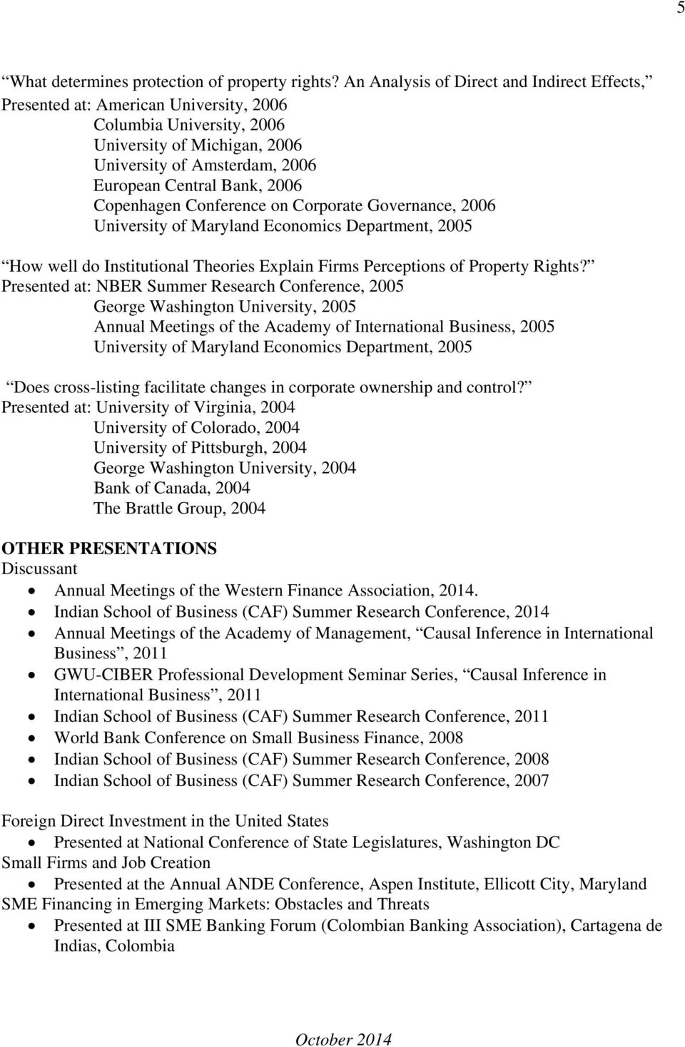 Copenhagen Conference on Corporate Governance, 2006 University of Maryland Economics Department, 2005 How well do Institutional Theories Explain Firms Perceptions of Property Rights?