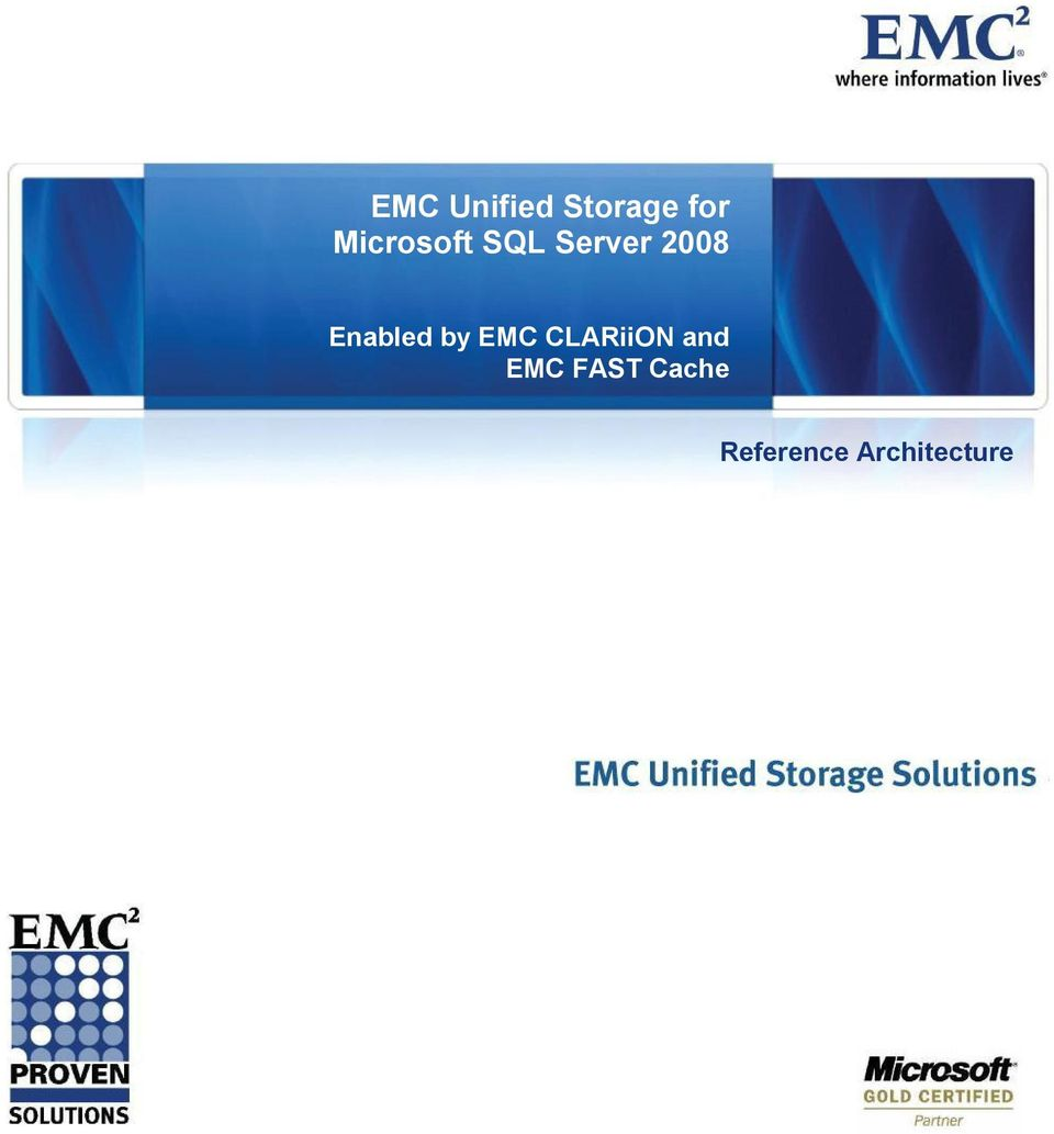Enabled by EMC CLARiiON