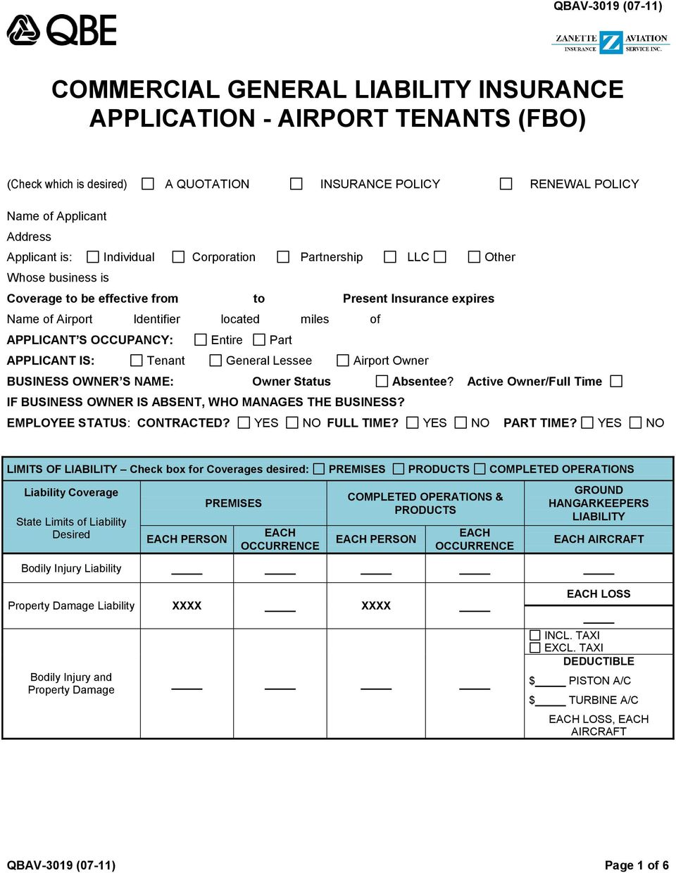 Part APPLICANT IS: Tenant General Lessee Airport Owner BUSINESS OWNER S NAME: Owner Status Absentee? Active Owner/Full Time IF BUSINESS OWNER IS ABSENT, WHO MANAGES THE BUSINESS?