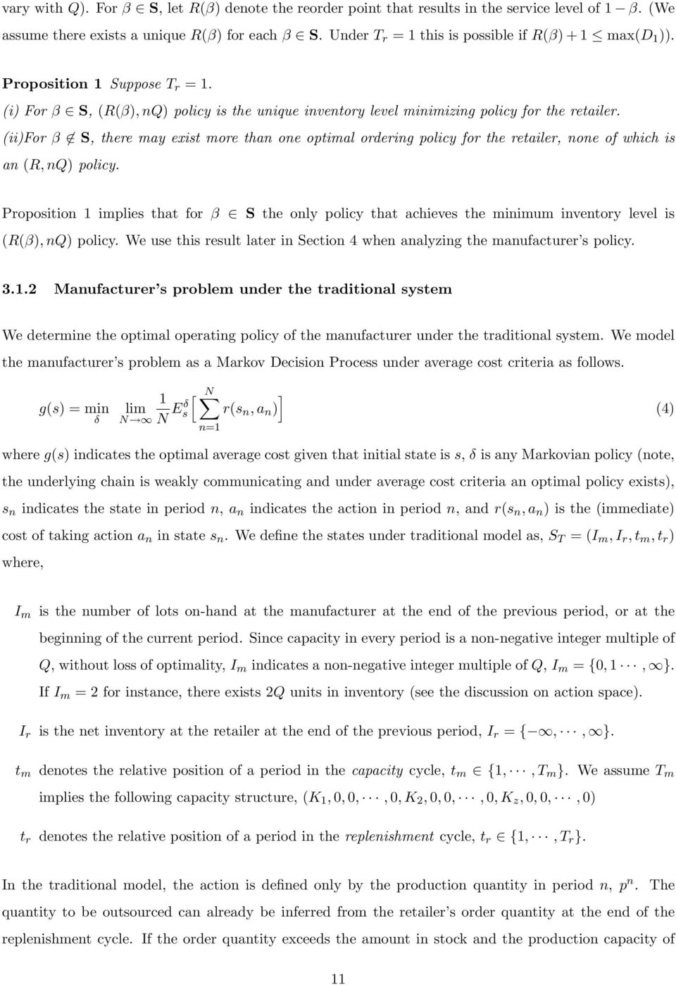 (ii)fo β S, thee may exist moe than one optimal odeing policy fo the etaile, none of which is an (R, nq) policy.