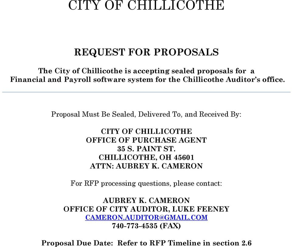 Proposal Must Be Sealed, Delivered To, and Received By: CITY OF CHILLICOTHE OFFICE OF PURCHASE AGENT 35 S. PAINT ST.