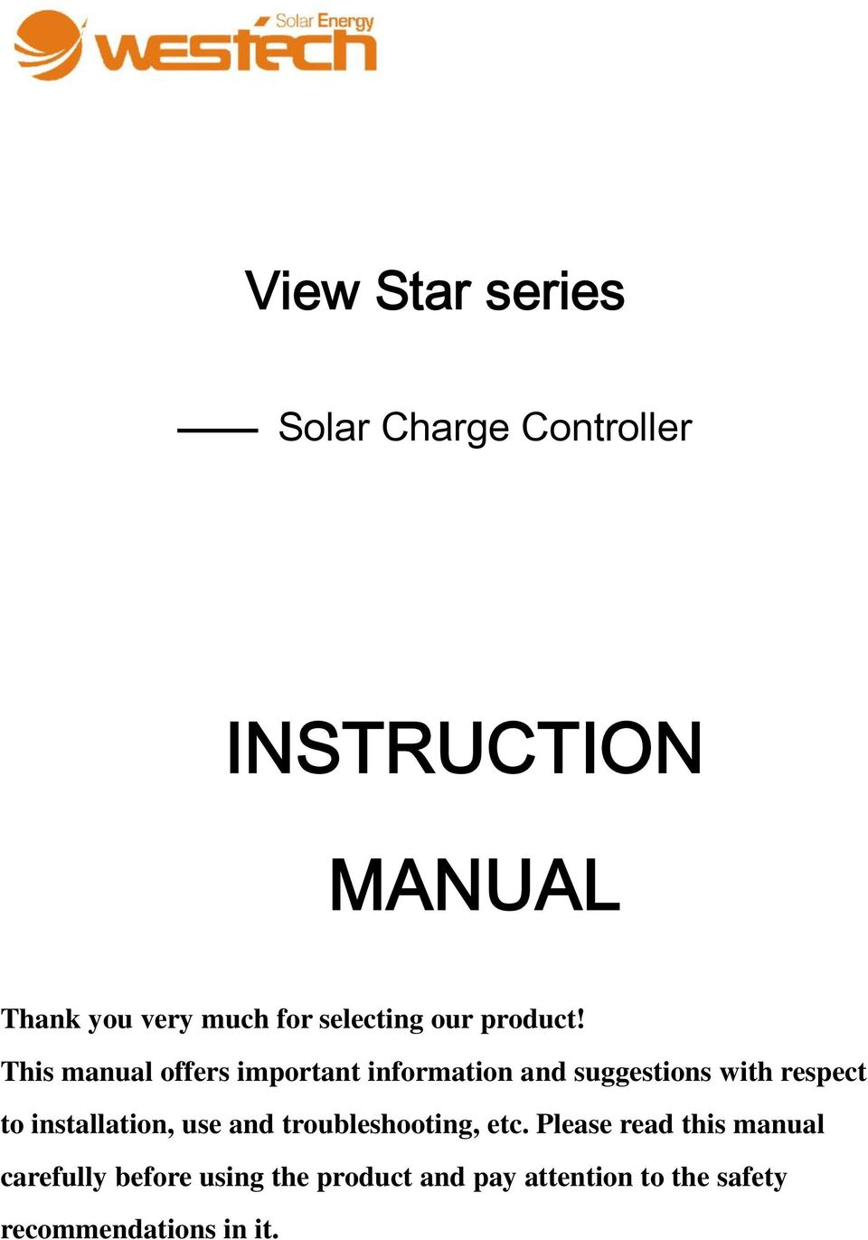 This manual offers important information and suggestions with respect to