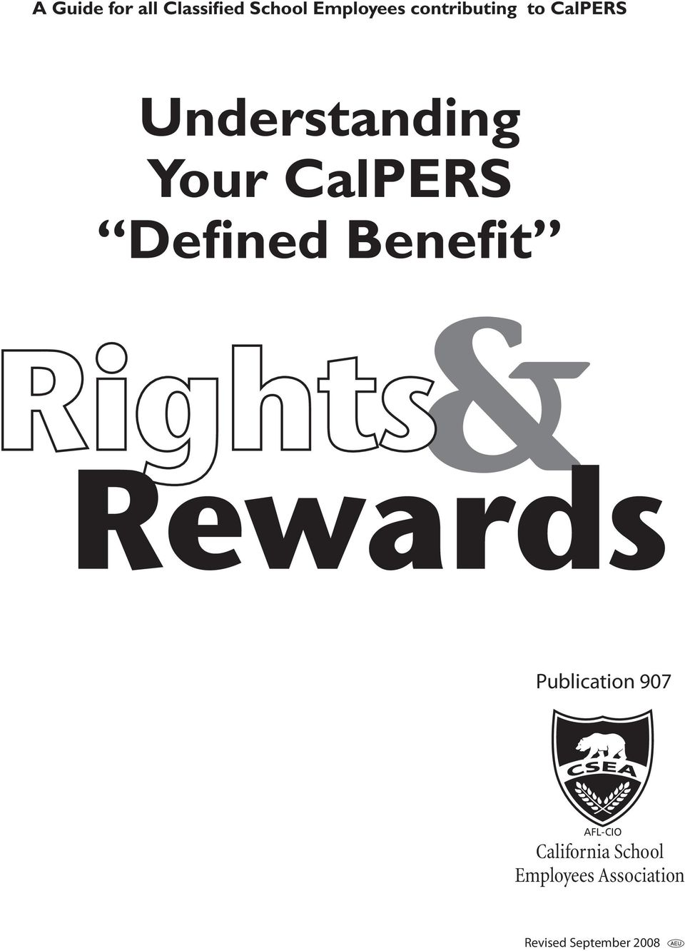 Defined Benefit Rights Rewards Publication 907