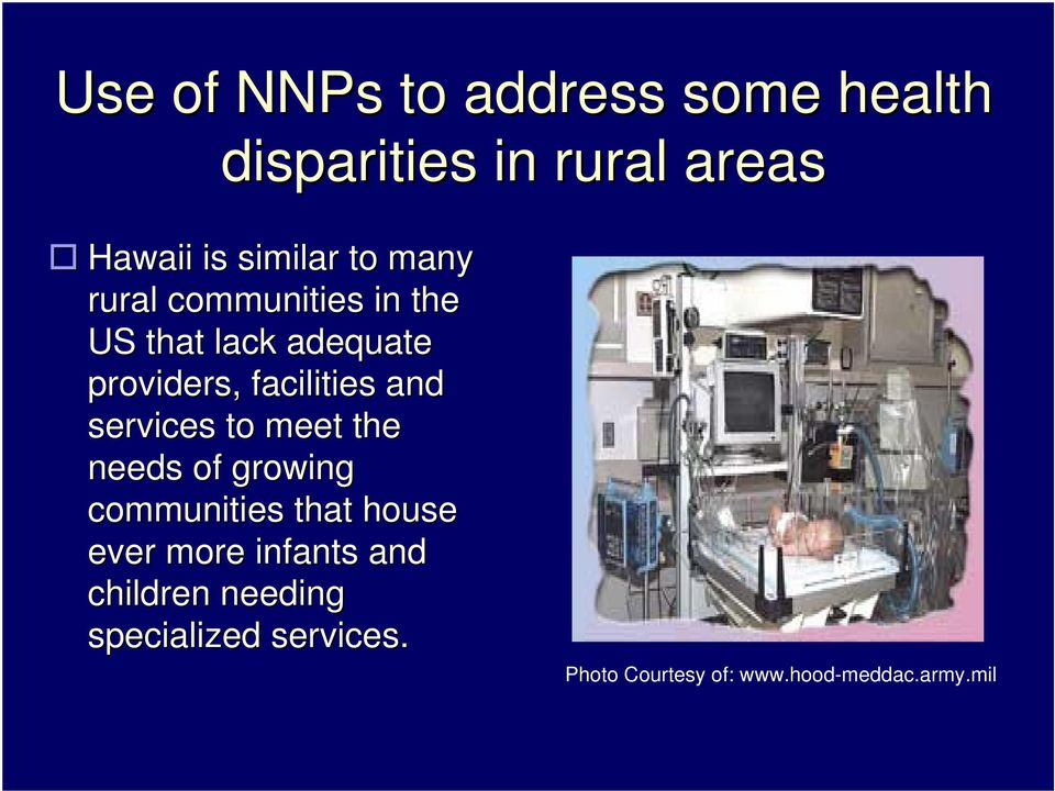 services to meet the needs of growing communities that house ever more infants