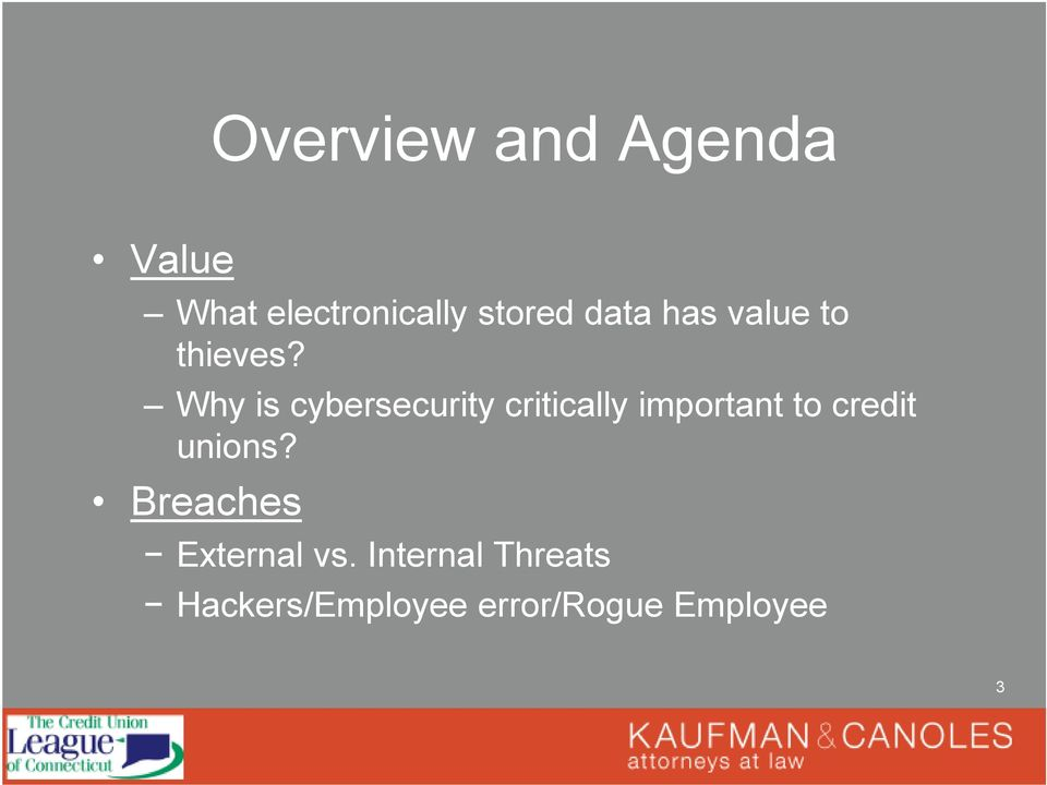 Why is cybersecurity critically important to credit