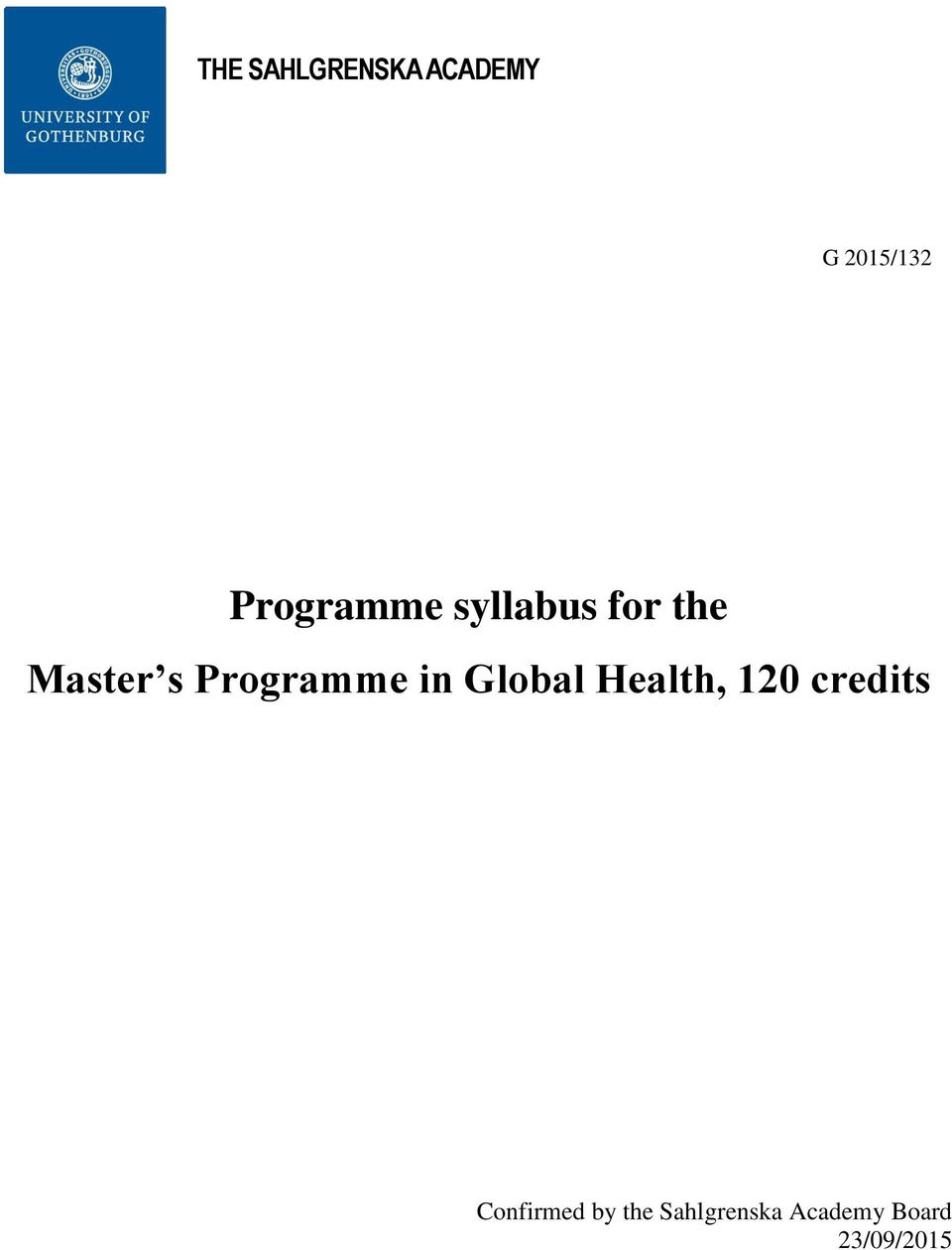 Programme in Global Health, 120 credits